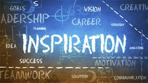 Why you need a serious dose ofinspiration