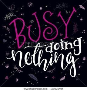 stock-vector-vector-hand-drawn-inspiration-lettering-quote-i-am-busy-doing-nothing-with-decorative-elements-433625404